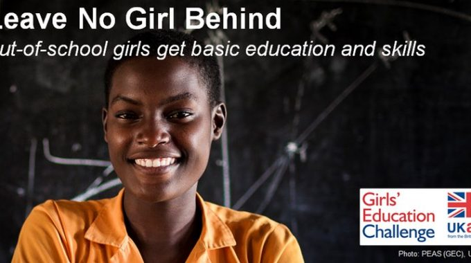 DFID Girls' Education Challenge: Call For Concept Notes On Improving The Lives Of Marginalized Girls Through Education