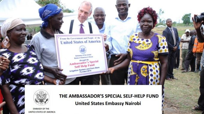 Call For Applications: United States Embassy Nairobi- Ambassador's Self-Help Fund (SSHF) For Kenya