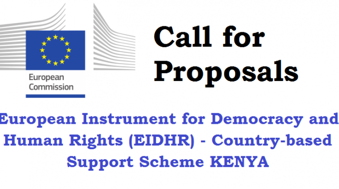 European Instrument For Democracy And Human Rights (EIDHR) - Country-based Support Scheme KENYA