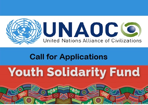 Call For Applications: UN Alliance Of Civilizations' Youth Solidarity Fund