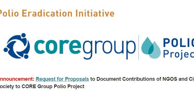 Request For Proposals To Document Contributions Of NGOS And Civil Society To CORE Group Polio Project