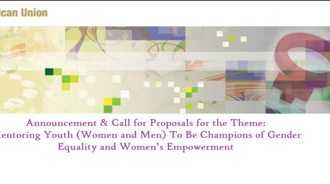 AU Call For Proposals: Mentoring Youth To Be Champions Of Gender Equality & Women's Empowerment