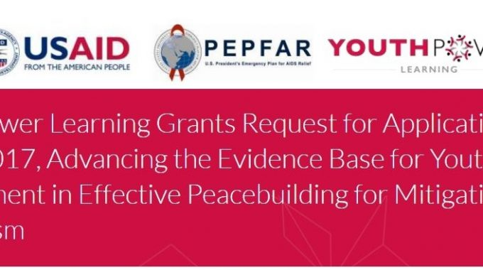 Call For Grants Applications: Advancing The Evidence Base For Youth Civic Engagement In Effective Peace-building For Mitigating Violent Extremism