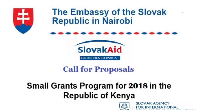 2018 Call For Small Grant Proposals In Kenya By Embassy Of The Slovak Republic In Nairobi